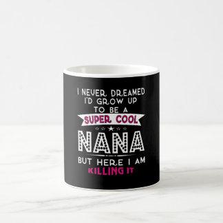 Super Cool NANA is Killing It! Coffee Mug