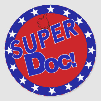 SUPER DOC - DOCTOR - PHYSICIAN ROUND STICKER