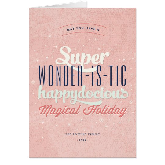 Super Docious Wonderistic Pink Happy Holiday Card