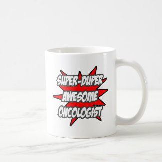 Super Duper Awesome Oncologist Coffee Mug