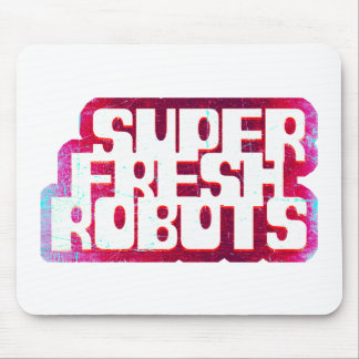 super fresh robots stuff mouse pad