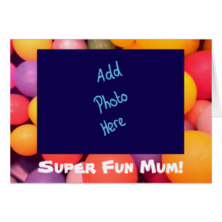 Super Fun Mum Colourful Mother's Day Card
