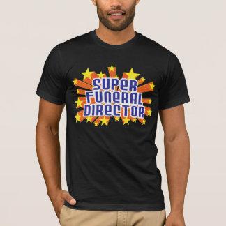 Super Funeral Director T-Shirt