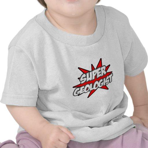Super Geologist Shirt