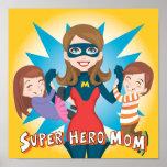 Super Hero Mom Poster