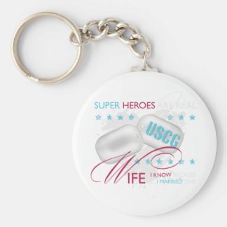 Super Heroes are Real USCG Wife Key Chain