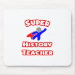 Super History Teacher Mouse Pads