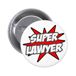Super Lawyer 2 Inch Round Button