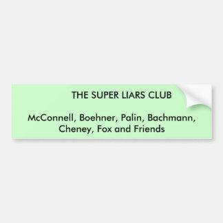 Super Liars Club Bumper Sticker