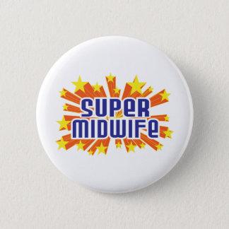 Super Midwife 2 Inch Round Button
