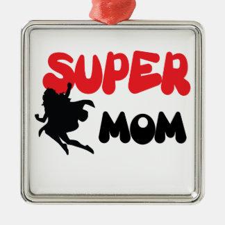 Super Mom Metal Ornament