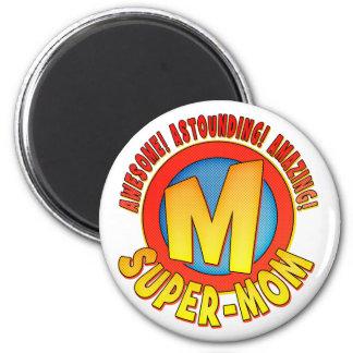 Super Mom Mother's Day Round Refrigerator Magnet