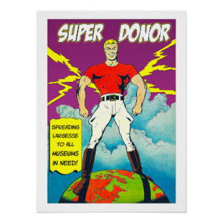 Super Museum Donor Poster