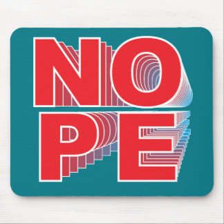 Super Nope Square Mouse Pad