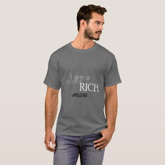 Super Rich Man T-shirt