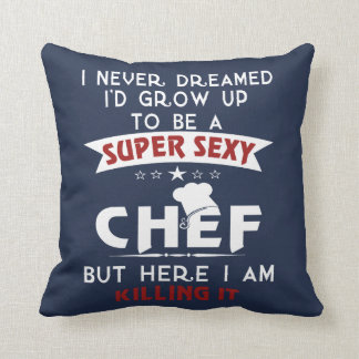 Super Sexy Chef Throw Pillow