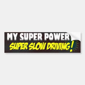 Super Slow Bumper Sticker