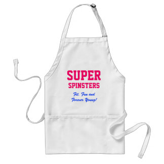 SUPER, Spinsters, Fit, Fun and Forever Young! Standard Apron