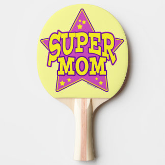 Super Star Mom Ping Pong Paddle