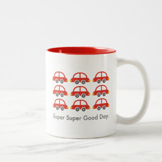 Super Super Good Day mug