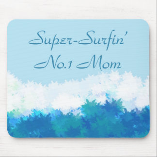 SUPER SURFIN NO 1 MOM MOUSE PAD