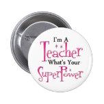 Super Teacher 2 Inch Round Button