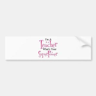 Super Teacher Bumper Sticker