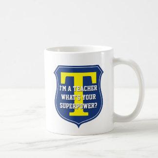 Super teacher mug | What's your superpower?