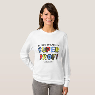 Super teacher T-Shirt
