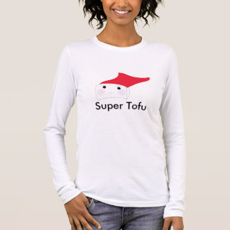 Super Tofu Long Sleeve T-Shirt