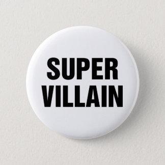 Super Villain 2 Inch Round Button