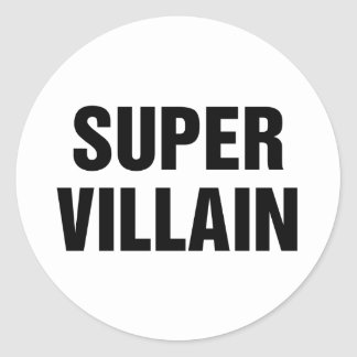 Super Villain Classic Round Sticker