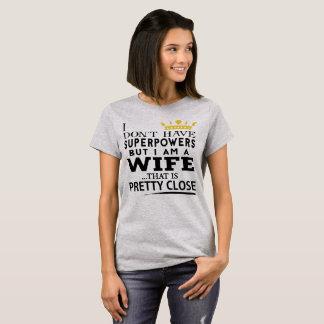 SUPER WIFE! T-Shirt