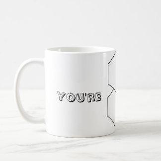 Superb Woman You're Superb Coffee Mug