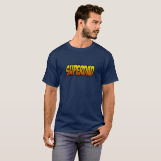 Superdad - perfect shirt for the best fathers
