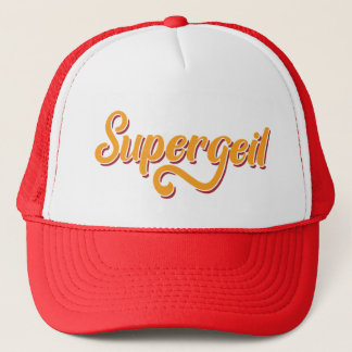 Supergeil German For Awesome Slang Trucker Hat
