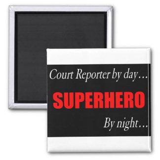 Superhero Court Reporter Fridge Magnet
