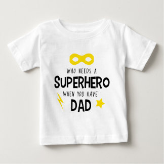 Superhero Dad Baby T-Shirt