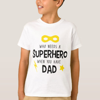 Superhero Dad T-Shirt