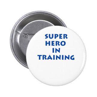Superhero in training 2 inch round button