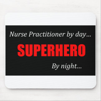 Superhero Nurse Practitioner Mouse Pad