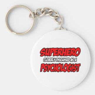 Superhero...Psychologist Keychain