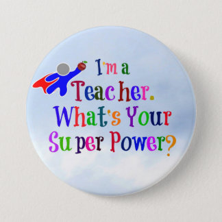 Superhero Teacher 3 Inch Round Button