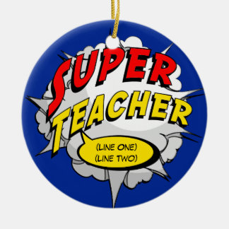 Superhero Teacher Custom Round Ceramic Ornament