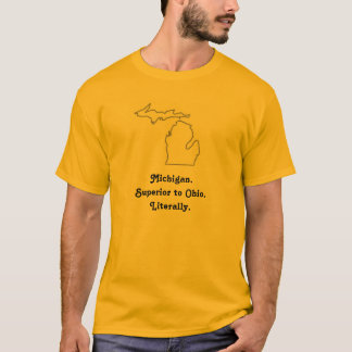 Superior to Ohio. 2 T-Shirt