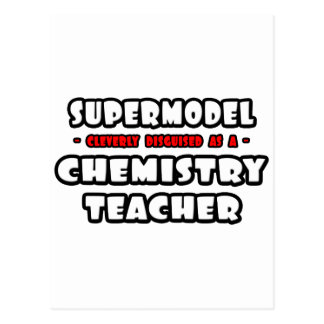 Supermodel .. Chemistry Teacher Post Card