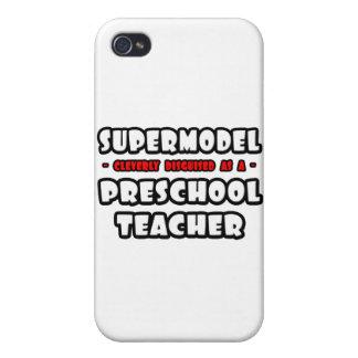 Supermodel .. Preschool Teacher iPhone 4 Cover