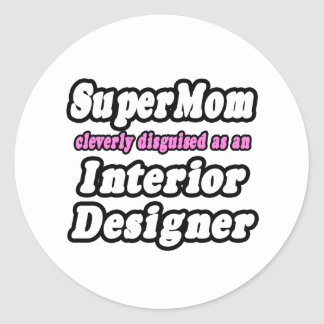 SuperMom...Interior Designer Stickers