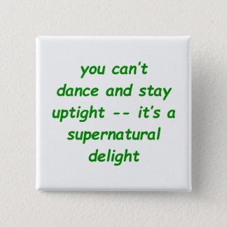 Supernatural Delight 2 Inch Square Button