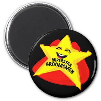 superstar groomsmen funny magnet!